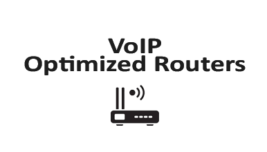 VoIP Optimized Routers