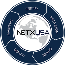 NETXUSA - Certify, Provision, Brand, Deploy, Maintain