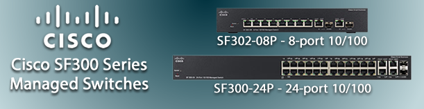 Cisco SF300 Series Managed Switches